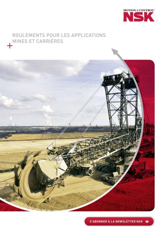 Roulements pour les applications Mines et Carrières