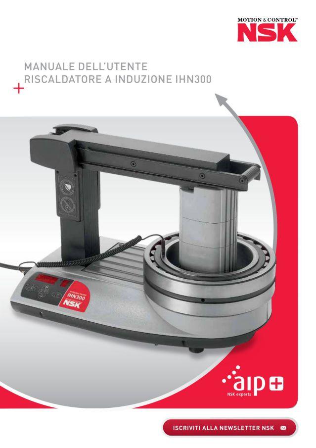Manuale dell'utente riscaldatore a induzione IHN300