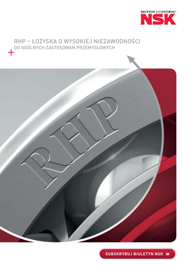 RHP – Łożyska o dużej niezawodności do ogólnych zastosowań przemysłowych